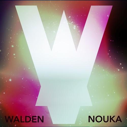 Walden - Nouka !FREE DOWNLOAD!