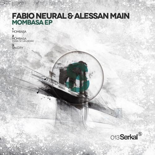 Fabio Neural & Alessan Main - Mombasa(Original Mix)