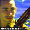 Download Vino La Mañana- Ambiorix Padilla Mp3