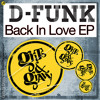 D-Funk... 'Back In Love' [Out now on Grits N Gravy]