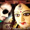 Sanhaar karo maa.. Bhojpuri Sise ka dil Mix..In Navratrri Special's(2013)