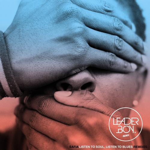 Listen To Soul, Listen To Blues (Leaderboy Remix)