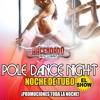 POLE DANCE...EL SHOW...NOCHE DE TUBO!!! SABADO 05 OCTUBRE...EL HACENDADO