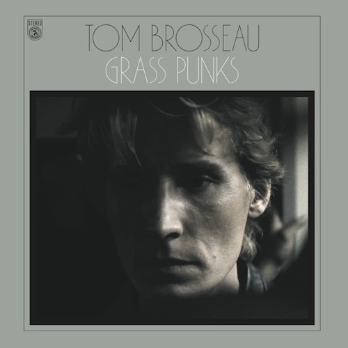Tom Brosseau - Cradle Your Device - Grass Punks