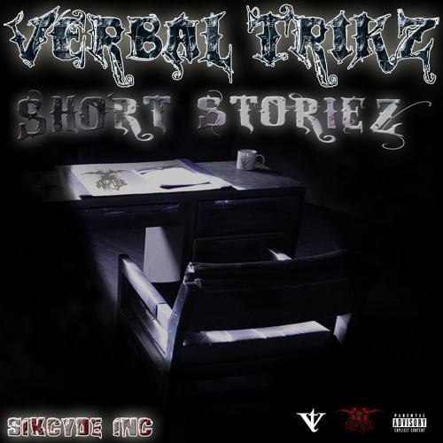 Verbal Trikz - Short Storiez - Slippin Away