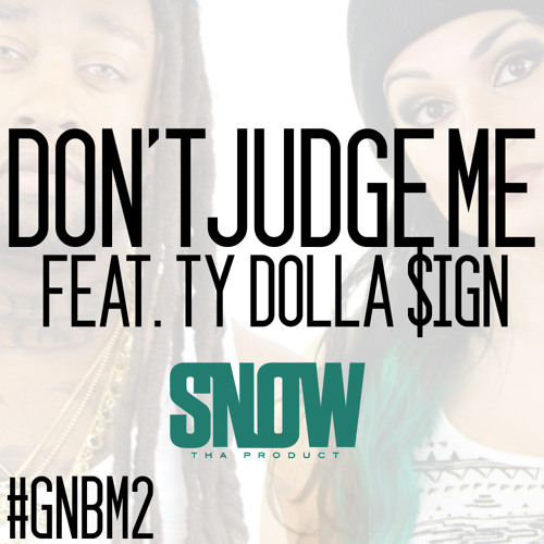 Don't Judge Me feat. Ty Dolla $ign