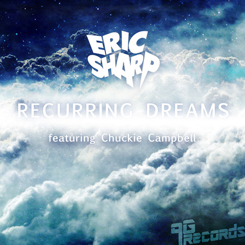 Eric Sharp feat. Chuckie Campbell - Recurring Dreams (Sick Boy Remix)