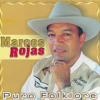 La Flecha Mata Hombre Marcos Rojas mp3