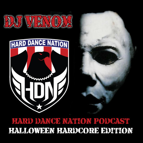 DJ Venom - Halloween Hardcore (October 2013 Hard Dance Nation Podcast)