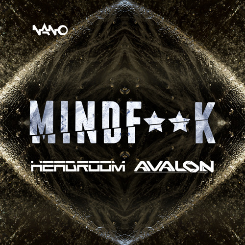 Headroom & Avalon - MindF**K