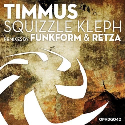 TIMMUS - Squizzle Kleph (FunkForm Remix) SC PREVIEW