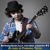 Introduzione alla chitarra country #1 - Es1