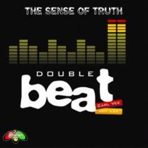 Double Beat - The Sense Of Truth (JWL's Truth Dub Mix)