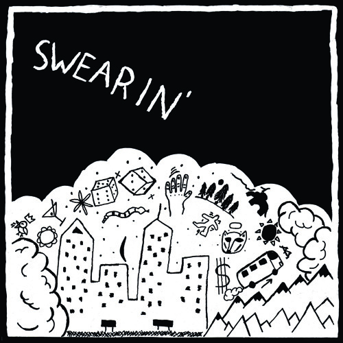 Swearin' - Dust In The Gold Sack