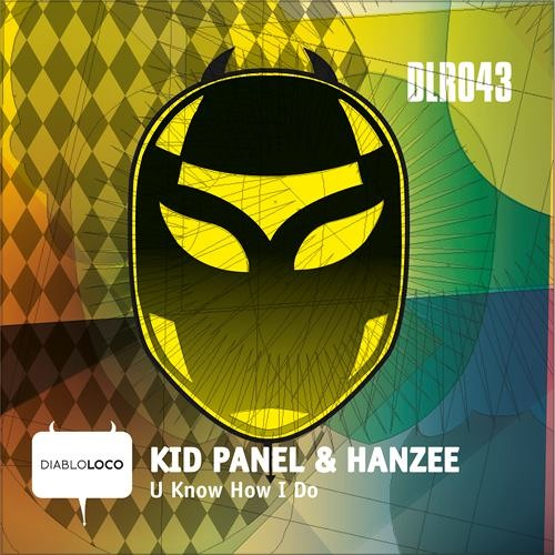 Kid Panel & Hanzee - U Know How I Do /No.4 at Beatport TOP 100 Breaks/