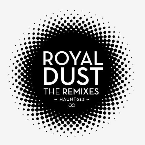 Haunt012 Royal Dust - Royal - Ricardo Villalobos Tarway Inspiration mix