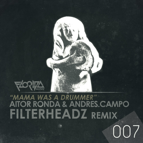Mama Was A Drummer - Aitor Ronda & Andres Campo
