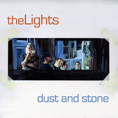 theLights - Dust and Stone