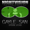 Gayle San [SIN] - NightVision Techno PODCAST 48 pt2