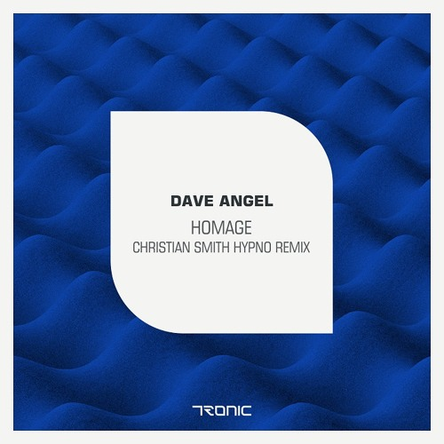 Dave Angel - Homage (Christian Smith Hypno Remix)
