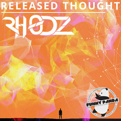 Rhodz - Released Thought [Free Download EP in description]
