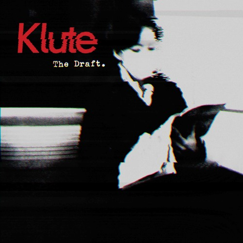 "KLUTE - ""THE DRAFT"" full LP - Commercial Suicide - 14/10/13"