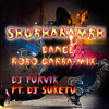Shubharambh Robo Dance Garba Mix Mp3