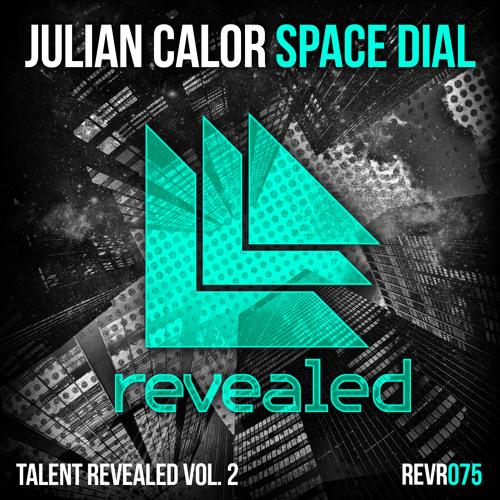 Julian Calor - Space Dial (Preview)
