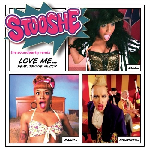 Stooshe love  me the soundparty  danny dee (muestra )
