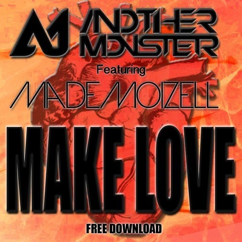 Make Love by Another Monster ft Mademoizell