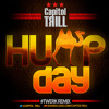 Capitol Trill-Hump Day (Capitol Trill Twerk Remix) (Clean)***FREE DOWNLOAD***