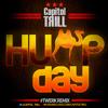Capitol Trill-Hump Day (Capitol Trill Twerk Remix) (Clean)***FREE DOWNLOAD***