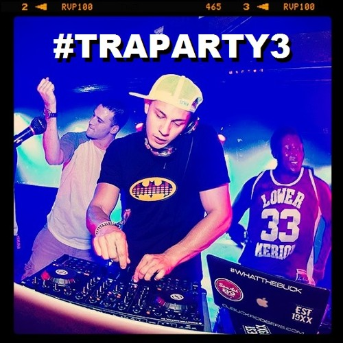 #TRAPARTY3
