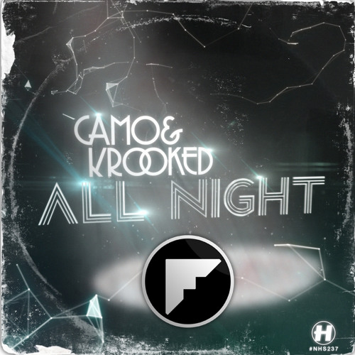 Camo & Krooked - All Night (Fliwo Remix) (FREE DL)