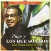 Te Molesta Que Sea Feliz - Pupy Y Los Que Son Son (Cuba)
