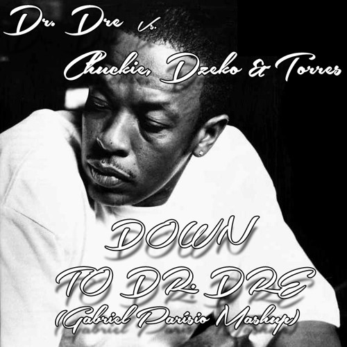 Down To Dr. Dre (Gabriel Parísio Mashup)