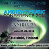 ambient online podcast #16 (Featuring: The Ambient Music Conference 2014)