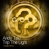 Andy Tau - Trip The Light (Tangle Remix)