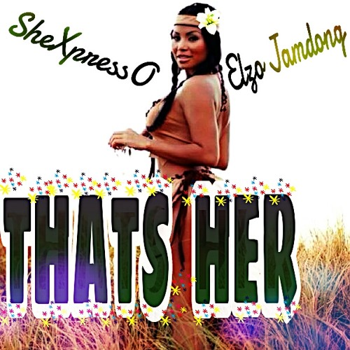 That's Her Feat Elzo Jamdong (Prod by P_Beatz)