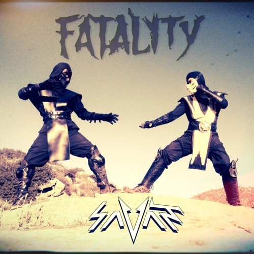 Fatality by Savant