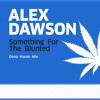 Something For The Blunted (Free Download)