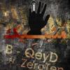 B-Qeyd Feat ZeroTEN - Mosbate 1 mp3