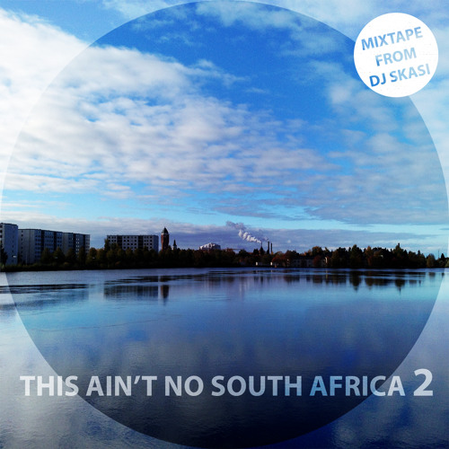 This Ain't No South Africa 2