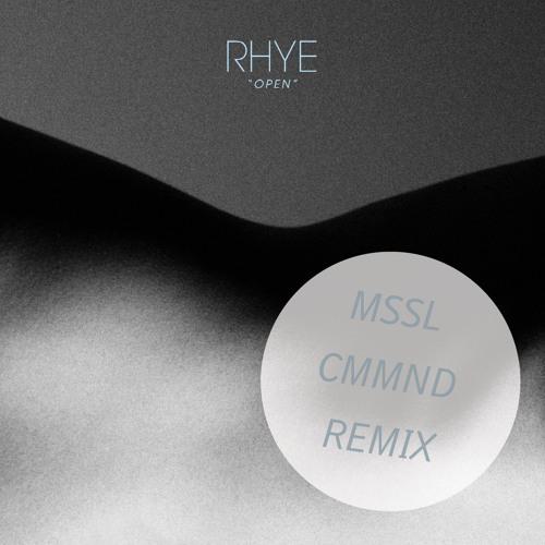 Rhye - Open (MSSL CMMND Remix) FREE DOWNLOAD