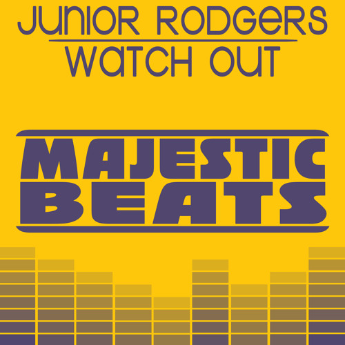 Junior Rodgers - Watch Out (JR's On The Rocks Mix) Out Now on Beatport