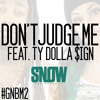 "Snow Tha Product ""Don't Judge Me"" feat. Ty Dolla $ign"