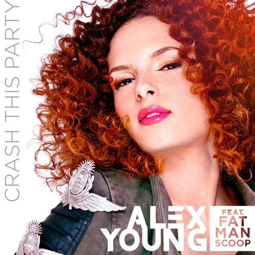 Alex Young - Crash This Party (feat Fatman Scoop)