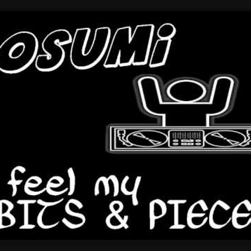 Sosumi - Feel My Bits And Pieces (DCJ Bounce Edit 2013)
