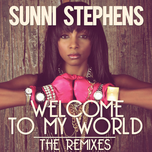 Sunni Stephens - Welcome To My World (Plastik Duck Remix)