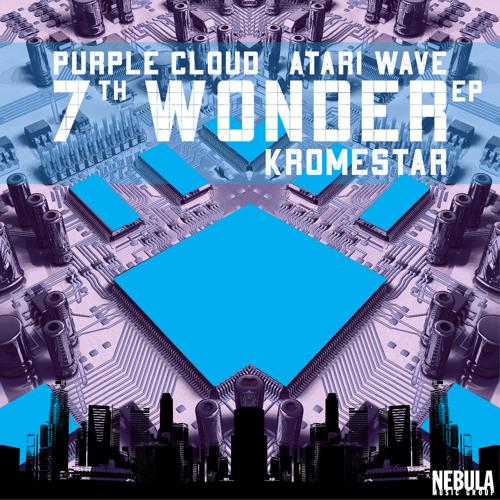 Kromestar - 7th Wonder ep (out now)
